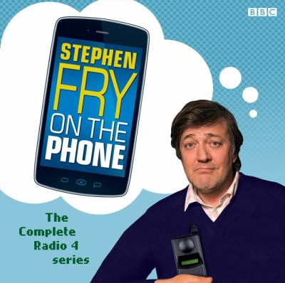 Stephen Fry on the Phone: The Complete Radio Series 9781408470794