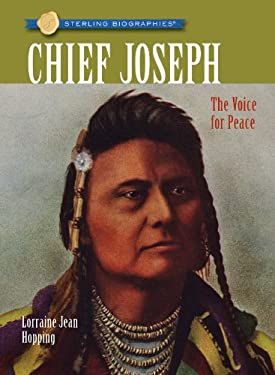 Chief Joseph: The Voice for Peace 9781402768422