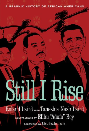 Still I Rise: A Graphic History of African Americans 9781402762260