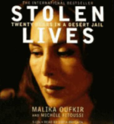 Stolen Lives: Twenty Years in a Desert Jail 9781401384937