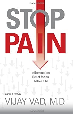 Stop Pain: Inflammation Relief for an Active Life 9781401925253