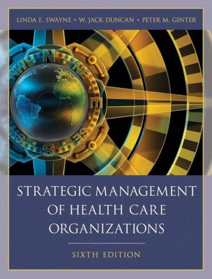 Strategic Management of Health Care Organizations 9781405179188