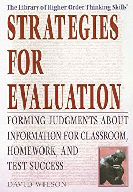 Strategies for Evaluation: Forming Judgments about Information for Classroom, Homework, and Test Success 9781404206564