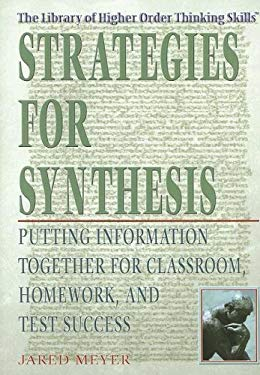 Strategies for Synthesis: Putting Information Together for Classroom, Homework, and Test Success 9781404206588