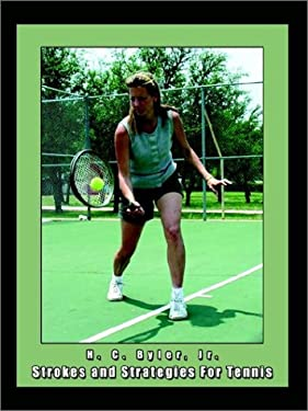 Strokes and Strategies for Tennis 9781403344540