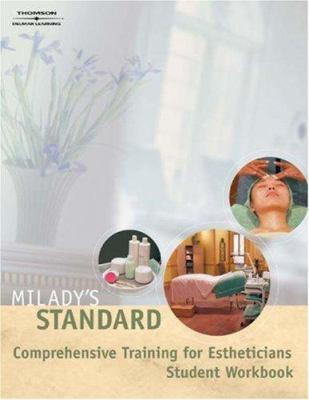 Student Workbook for Milady's Standard Comprehensive Training for Estheticians 9781401836580