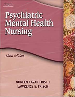 Study Guide for Frisch/Frisch's Psychiatric Mental Health Nursing, 3rd 9781401856458