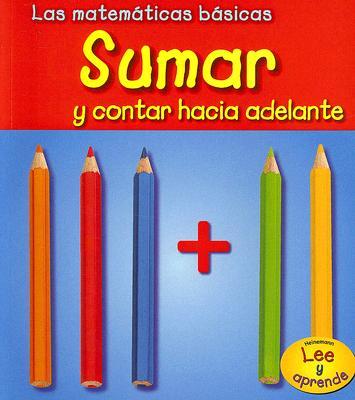 Sumar y Contar Hacia Adelante = Adding and Counting on 9781403491916