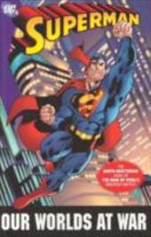 Superman: Our Worlds at War - The Complete Collection 6039853