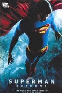 Superman Returns: The Movie & Other Tales of the Man of Steel 9781401209506