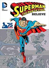 Superman the Man of Steel: Believe 21012815