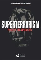 Superterrorism: Policy Respons