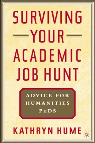 Surviving Your Academic Job Hunt: Advice for Humanities PhDs