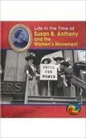 Susan B. Anthony and the Women's Movement - DeGezelle, Terri