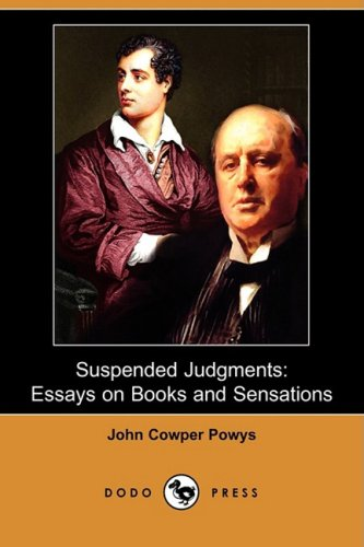 Suspended Judgments: Essays on Books and Sensations (Dodo Press) 9781409957706