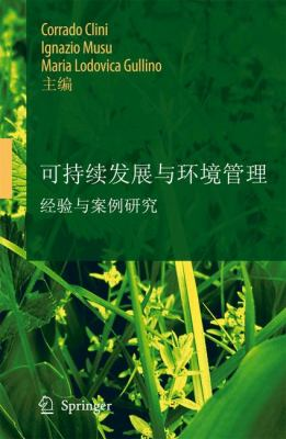 Sustainable Development and Environmental Management: Experiences and Case Studies 9781402082283