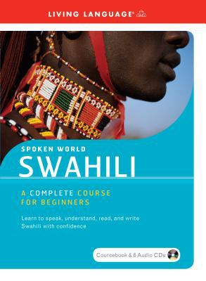 Swahili Complete Course for Beginners 9781400023462