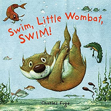 Swim, Little Wombat, Swim! 9781402723759