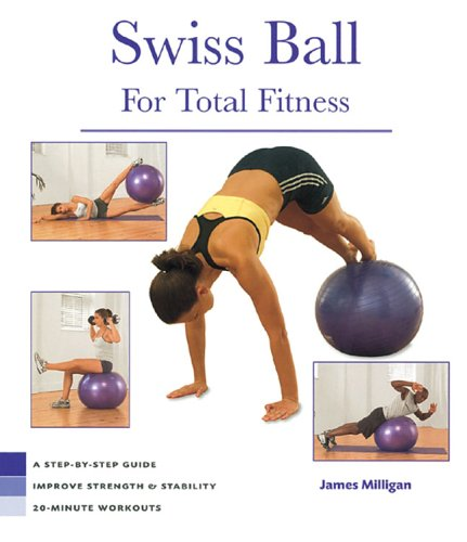 Swiss Ball for Total Fitness 9781402719653