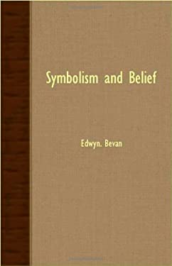 Symbolism and Belief 9781406772975