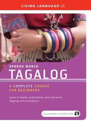 Tagalog Complete Course for Beginners 9781400023493
