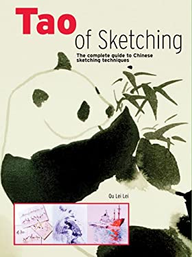 Tao of Sketching: The Complete Guide to Chinese Sketching Techniques 9781402726279