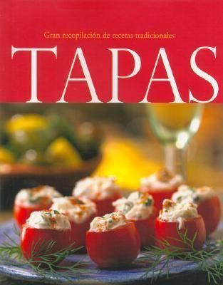 Tapas - Gran Recopilacion de Recetas Tradicionales 9781405483216