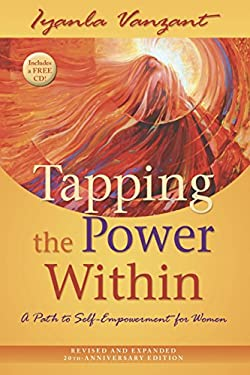 Tapping the Power Within: A Path to Self-Empowerment for Women 9781401923051