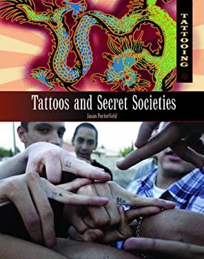 Tattoos and Secret Societies 9781404218277