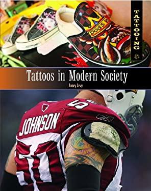 Tattoos in Modern Society 9781404218291