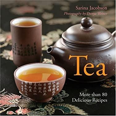 Tea: More Than 80 Delicious Recipes 9781402752322