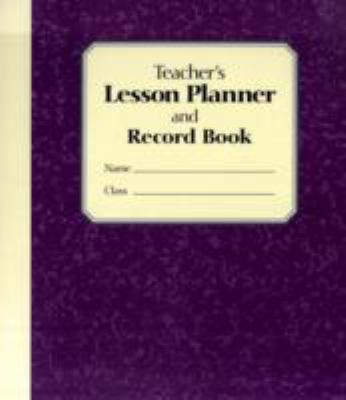 Teacher's Lesson Planner and Record Book 9781402762734