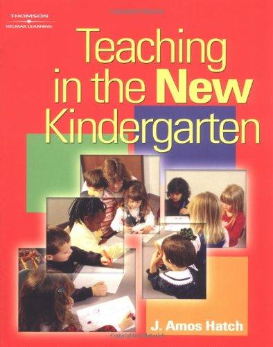 Teaching in the New Kindergarten 9781401817534