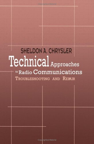 Technical Approaches to Radio Communications: Troubleshooting and Repair 9781403306616