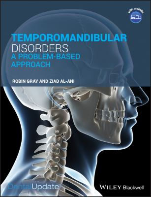 Temporomandibular Disorders: A Problem-Based Approach 9781405199582
