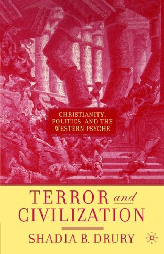 Terror and Civilization: Christianity, Politics, and the Western Psyche 9781403972941