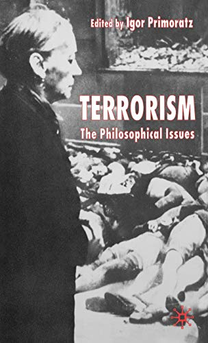 Terrorism: The Philosophical Issues 9781403918161