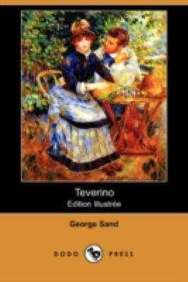 Teverino (Edition Illustree) (Dodo Press) 9781409920960
