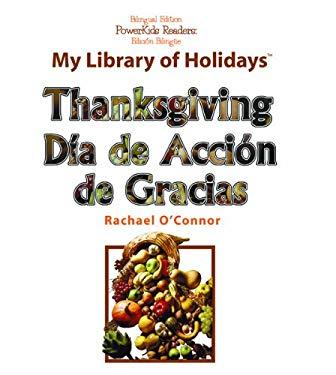 Thanksgiving/Dia de Accion de Gracias 9781404275270