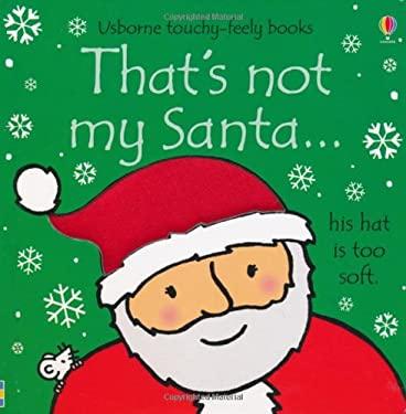 That's Not My Santa... 9781409537250