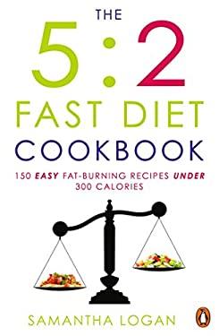 The 5:2 Fast Diet Cookbook