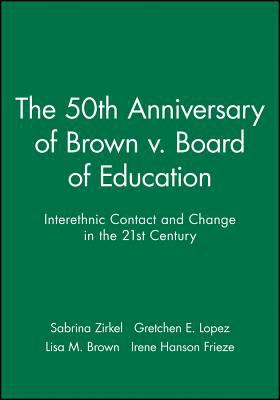 The 50th Anniversary of Brown V. Board of Education: Number 1 9781405120074