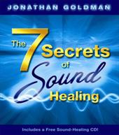 The 7 Secrets of Sound Healing [With CD] 6046107