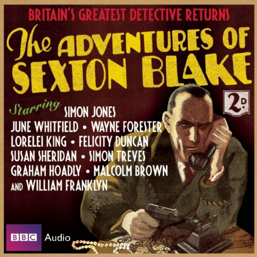 The Adventures of Sexton Blake 9781408410547