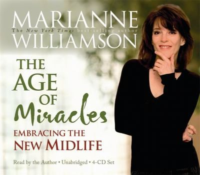 The Age of Miracles: Embracing the New Midlife 9781401917210