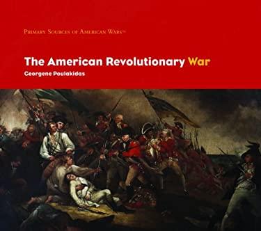 The American Revolutionary War 9781404226807