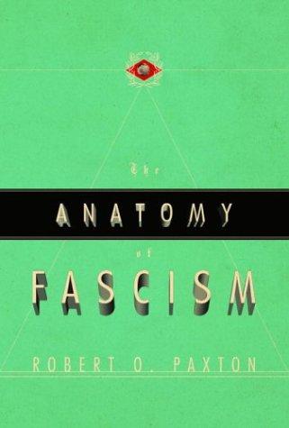 The Anatomy of Fascism 9781400040940