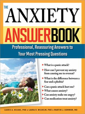 The Anxiety Answer Book 9781402204029
