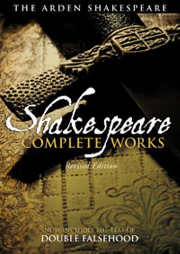 The Arden Shakespeare Complete Works 9781408152010