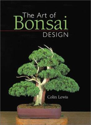 The Art of Bonsai Design 9781402700705